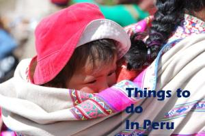 Things to do Peru